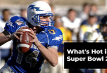 What's Hot in the Super Bowl 2021